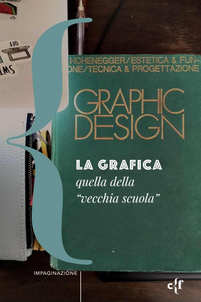 """Libro di grafica """"Graphic Design"""" di Hohenegger"""