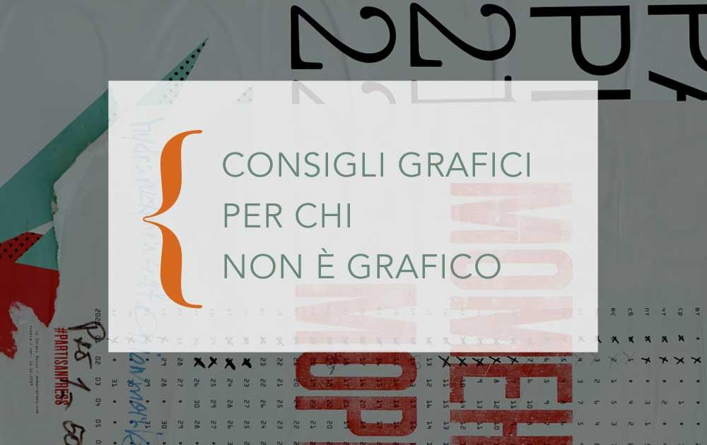 consigli-grafici-per-non-grafici-carolina-frangipane-grafica-IE